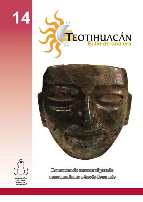 Teotihuacán. El fin de una era